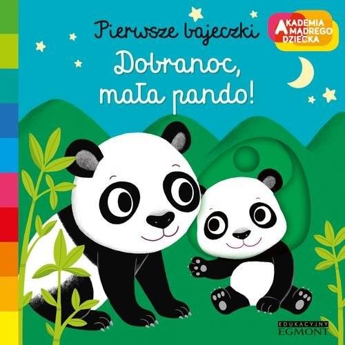 okładka Dobranoc mała pando Pierwsze bajeczki, Książka | Choux Nathalie