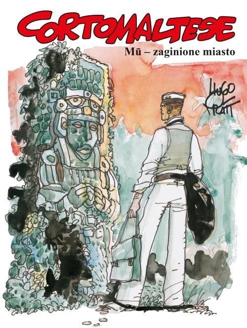 okładka Corto Maltese Tom 12 Mu zaginione miasto, Książka |