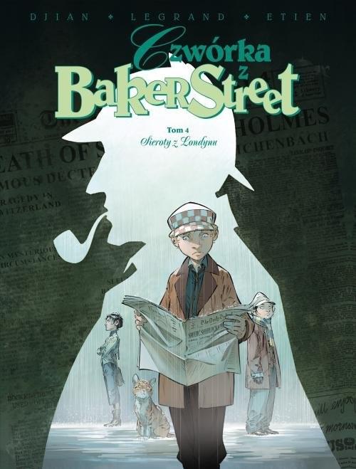 okładka Czwórka z Baker Street Tom 4 Sieroty z Londynuksiążka     
