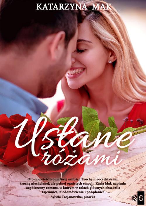 okładka Usłane różami, Książka | Katarzyna Mak