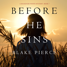 okładka Before He Sins  (A Mackenzie White Mystery - Book 7), Audiobook | Pierce Blake