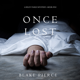 okładka Once Lost (A Riley Paige Mystery - Book 10), Audiobook | Pierce Blake