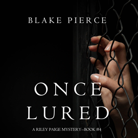 okładka Once Lured (A Riley Paige Mystery - Book 4), Audiobook | Pierce Blake