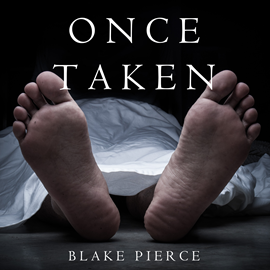 okładka Once Taken (A Riley Paige Mystery - Book 2), Audiobook | Pierce Blake