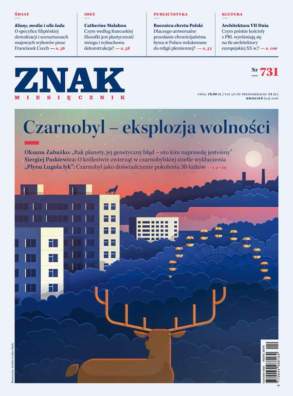 okładka Miesięcznik ZNAK nr 731 (4/2016): Czarnobyl - eksplozja wolności, Ebook   autor  zbiorowy