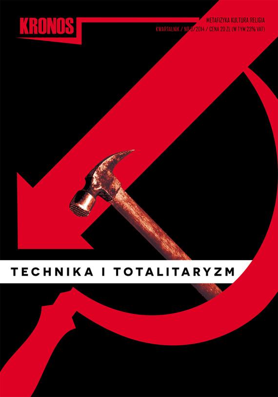 okładka KRONOS 3/2014 TECHNIKA I TOTALITARYZM, Ebook   opracowanie zbiorowe opracowanie zbiorowe