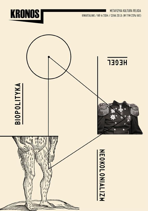 okładka KRONOS 4/2014 Hegel. Neokolonializm. Biopolityka, Ebook | opracowanie zbiorowe opracowanie zbiorowe