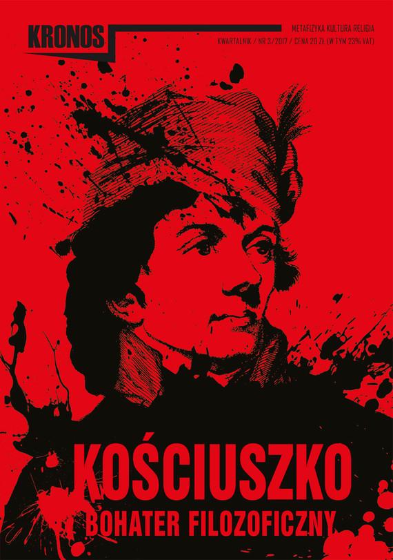 okładka KRONOS 3/2017. Kościuszko – bohater filozoficzny, Ebook | publikacja zbiorowa publikacja zbiorowa