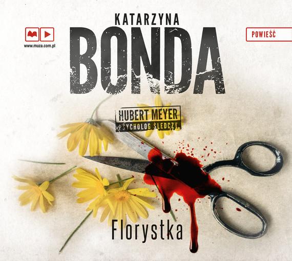okładka Florystkaaudiobook | MP3 | Katarzyna Bonda