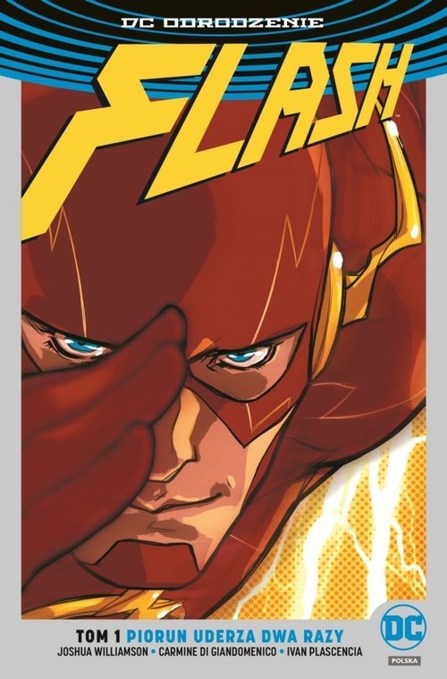 okładka Flash Tom 1 Piorun uderza dwa razyksiążka      Joshua Williamson, Di Carmine Giandomenico, P