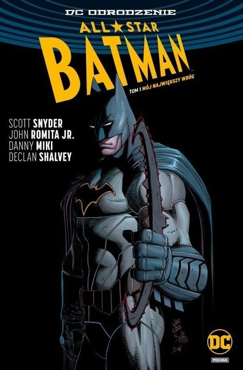 okładka All Star Batman Tom 1 Mój największy wrógksiążka |  | Scott Snyder, Romita John Jr, Danny Miki, Sha