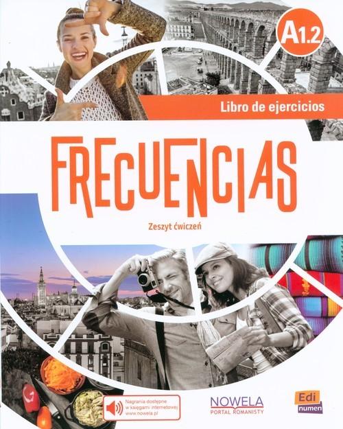 okładka Frecuencias A1.2 Zeszyt ćwiczeń Szkoła ponadpodstawowaksiążka |  |