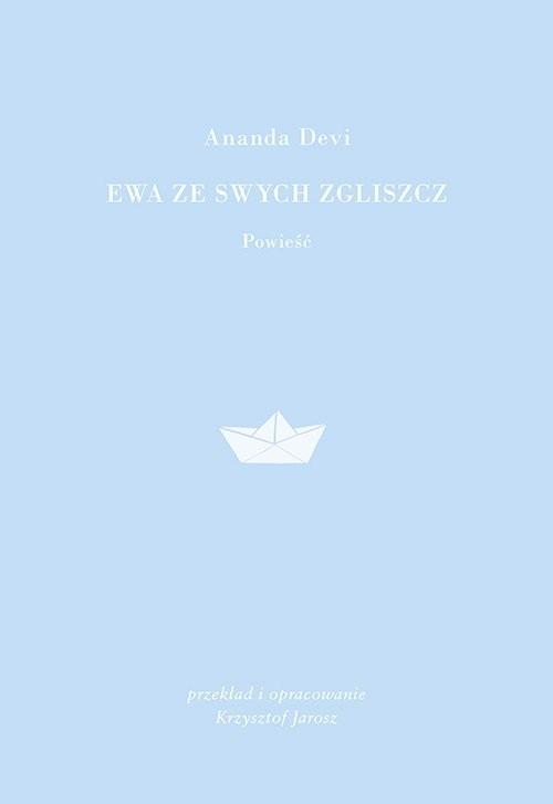 okładka Ewa ze swych zgliszcz, Książka | Devi Ananda
