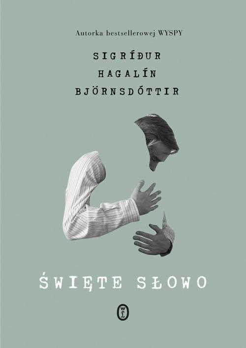 okładka Święte słowo, Książka | Sigrí?ur Hagalín Björnsdóttir