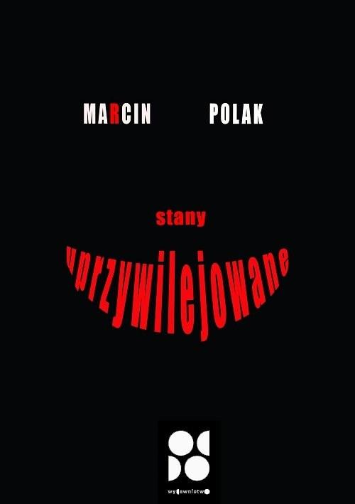 okładka Stany uprzywilejowane, Książka | Polak Marcin