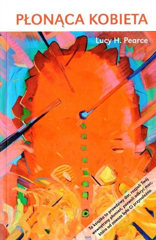 okładka Płonąca kobieta, Książka | Lucy H. Pearce