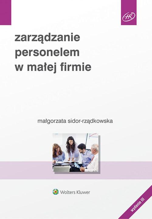 okładka Zarządzanie personelem w małej firmie, Książka | Sidor-Rządkowska Małgorzata