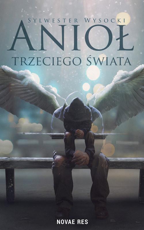 okładka Anioł trzeciego świata, Książka | Wysocki Sylwester
