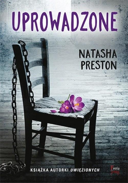 okładka Uprowadzone, Książka | Natasha Preston