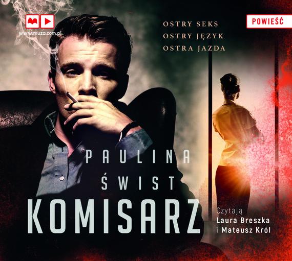 okładka Komisarzaudiobook | MP3 | Paulina Świst