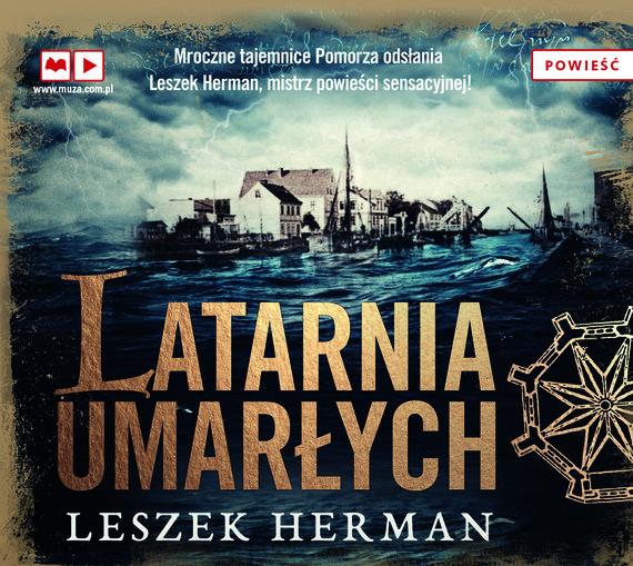 okładka Latarnia umarłychaudiobook | MP3 | Leszek Herman