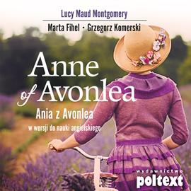 okładka Anne of Avonlea. Ania z Avonlea w wersji do nauki angielskiegoaudiobook | MP3 | Lucy Maud Montgomery