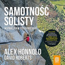 okładka Samotność solisty. Wspinaczka w stylu free solo, Audiobook | Honnold Alex
