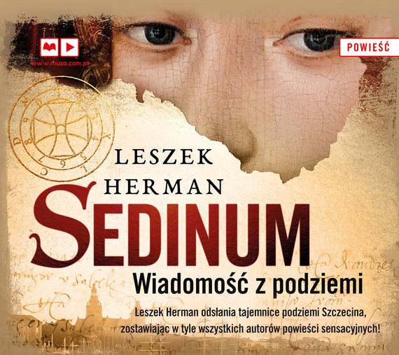 okładka Sedinum. Wiadomość z podziemiaaudiobook   MP3   Leszek Herman