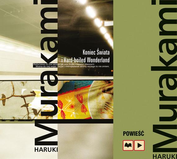 okładka Koniec świata i Hard-boiled Wonderlandaudiobook | MP3 | Haruki Murakami