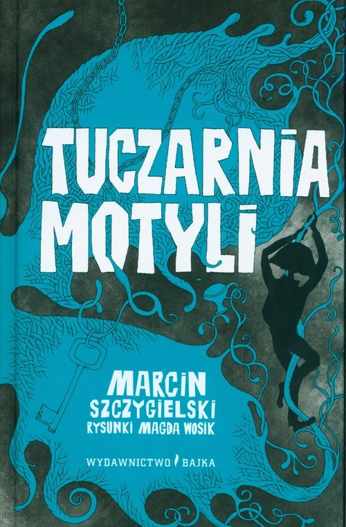 okładka Tuczarnia motyli, Książka | Marcin Szczygielski