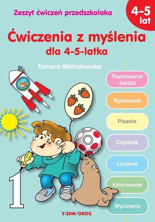 okładka Ćwiczenia z myślenia dla 4-5-latka, Książka | Tamara Michałowska