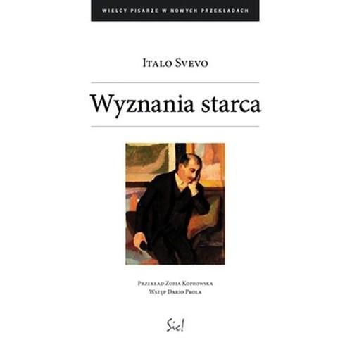 okładka Wyznania starca, Książka   Svevo Italo
