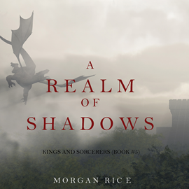 okładka A Realm of Shadows (Kings and Sorcerers - Book Five), Audiobook | Rice Morgan