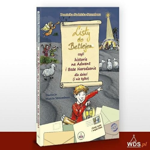 okładka Listy do Betlejem czyli historie na Adwent i Boże Narodzenie, Książka | Stadnicka-Strzembosz Dominika