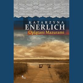 okładka Oplątani Mazurami , Audiobook | Katarzyna Enerlich