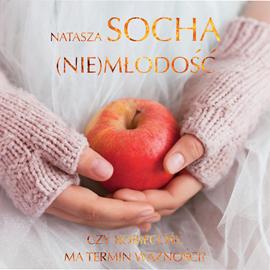 okładka (Nie)młodość, Audiobook   Natasza  Socha