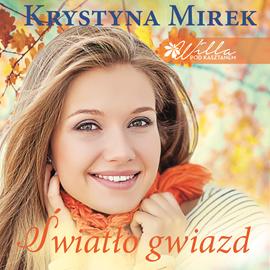 okładka Światło gwiazd, Audiobook   Krystyna Mirek