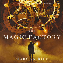 okładka The Magic Factory (Oliver Blue and the School for Seers - Book One), Audiobook | Rice Morgan