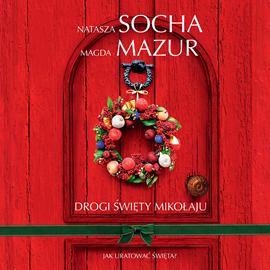 okładka Drogi Święty Mikołaju, Audiobook | Magda Mazur