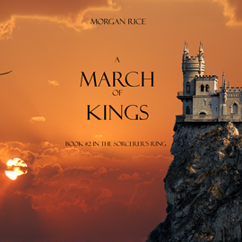 okładka A March of Kings (Book Two in the Sorcerer's Ring), Audiobook | Rice Morgan