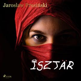 okładka Isztaraudiobook   MP3   Jarosław Prusiński