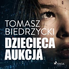 okładka Dziecięca aukcja, Audiobook | Tomasz Biedrzycki