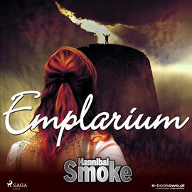 okładka Emplariumaudiobook | MP3 | Smoke Hannibal