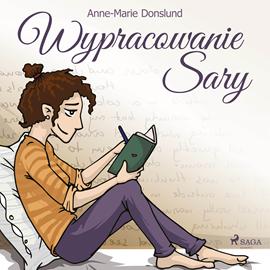 okładka Wypracowanie Sary, Audiobook   Donslund Anne-Marie