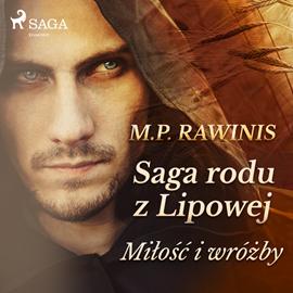 okładka Saga rodu z Lipowej 1: Miłość i wróżbyaudiobook   MP3   Piotr Rawinis Marian