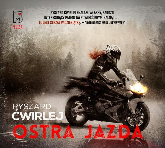 okładka Ostra jazda, Audiobook | Ryszard Ćwirlej