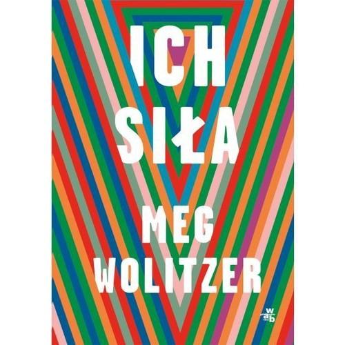 okładka Ich siła, Książka | Wolitzer Meg