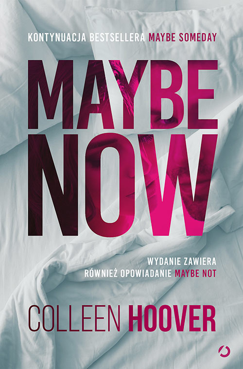 okładka Maybe Now. Maybe Not, Książka | Colleen Hoover