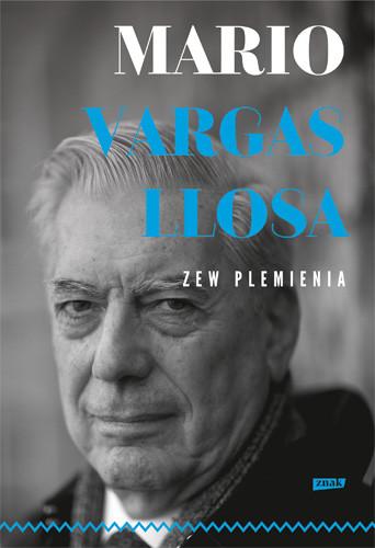 okładka Zew plemieniaksiążka |  | Mario Vargas Llosa