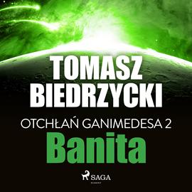 okładka Otchłań Ganimedesa 2: Banitaaudiobook | MP3 | Tomasz Biedrzycki